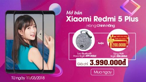 Mở bán Xiaomi Redmi 5 Plus chính hãng