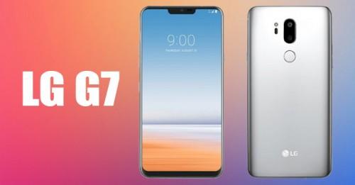 LG G7 ra mắt vào tháng sau, trong tầm giá 20 triệu