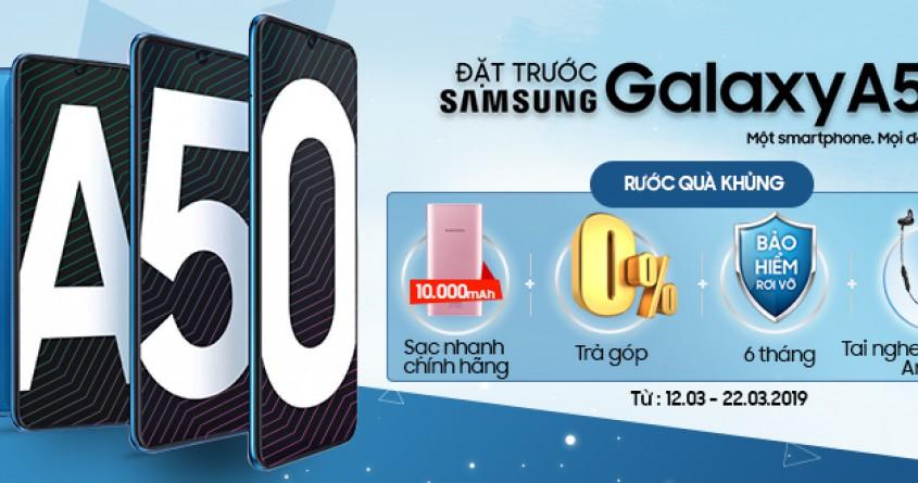 Đặt trước Galaxy A50 chính hãng nhận Double quà tặng