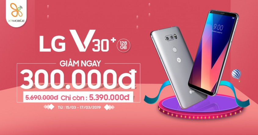 LG V30 Plus đang giảm 300K tại XTmobile, tặng thêm tai nghe 150K