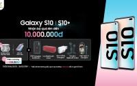 Mua Galaxy S10, S10 Plus chính hãng giảm 2 triệu, tặng thêm quà 4 triệu