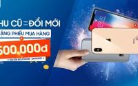 Thu cũ đổi mới iPhone, Samsung: KHÔNG BÙ TIỀN + Tặng PMH 500K tại XTmobile
