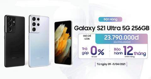 Đăng ký mua Galaxy S21 Ultra 5G 256GB giảm đến 10,2 triệu, giá chỉ còn 23,7 triệu