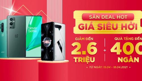 Săn deal giá hời: Mua Asus ROG Phone 5, OnePlus 8 Pro, OnePlus 9 Pro giảm đến 2.6 triệu