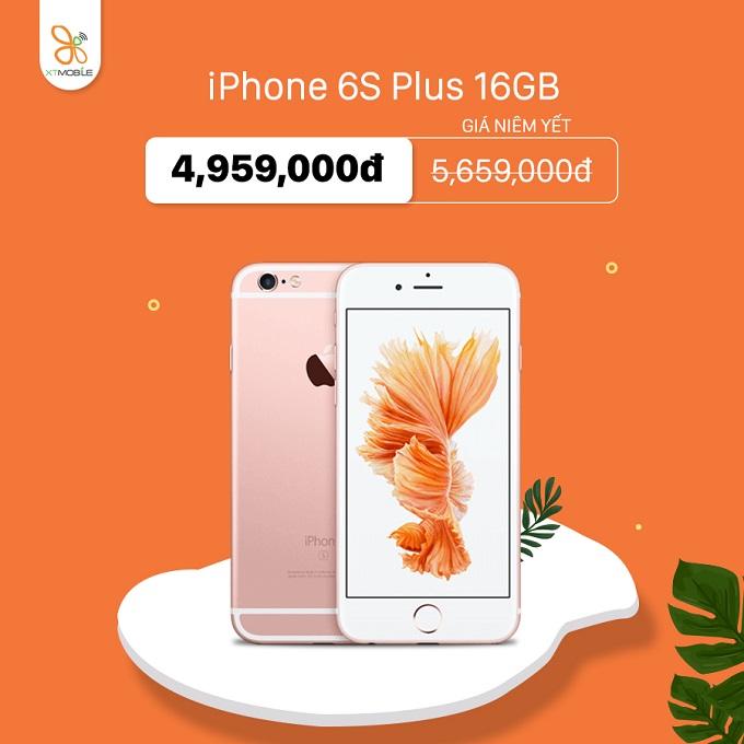 iPhone 6S Plus 16GB quốc tế giảm thêm 700 ngàn