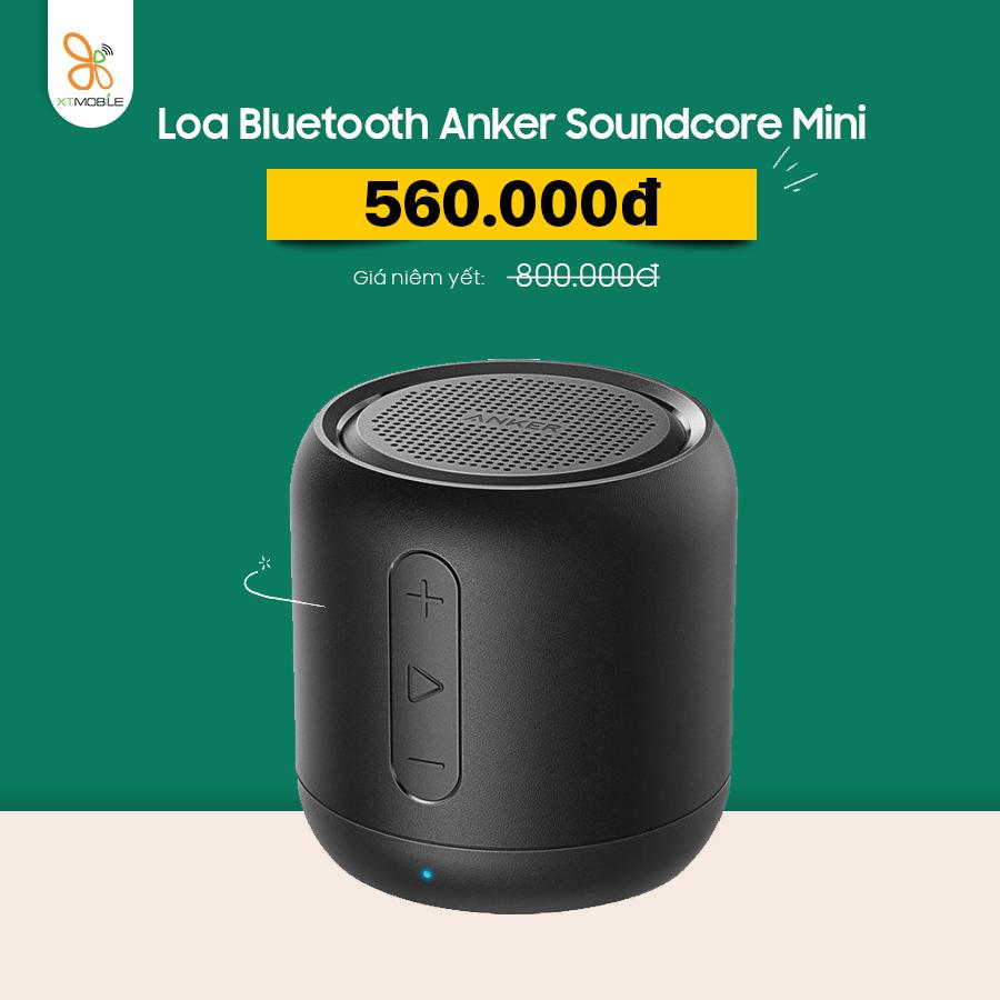 oa Bluetooth Anker Soundcore Mini giảm đến 30%