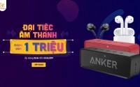 Đại tiệc âm thanh: Loa - Tai nghe Bluetooth giảm đến 1 triệu