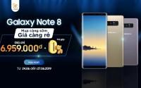 Mua Galaxy Note 8 Hàn càng sớm giá càng rẻ, chỉ còn 6,9 triệu