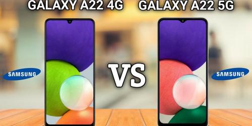 So sánh Galaxy A22 4G và Galaxy A22 5G: Nên mua máy nào?