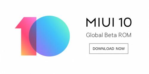 MIUI 10 Global Beta đã có sẵn trên 21 thiết bị Xiaomi