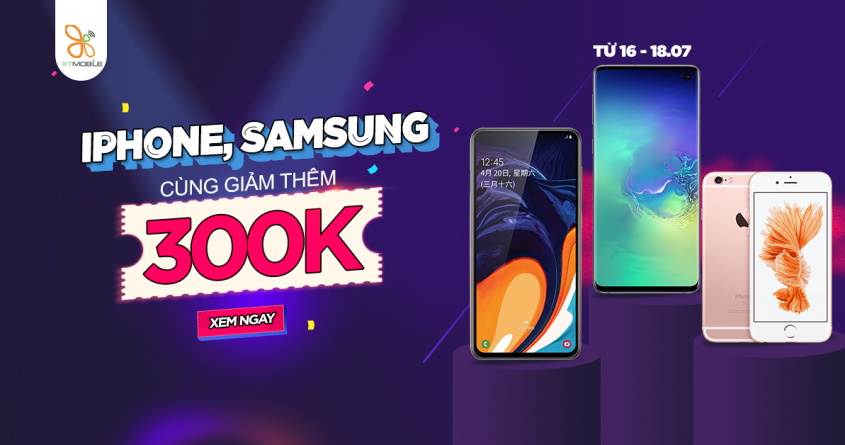 Samsung Galaxy A60, S10 5G và iPhone 6S đồng loạt giảm thêm 300K