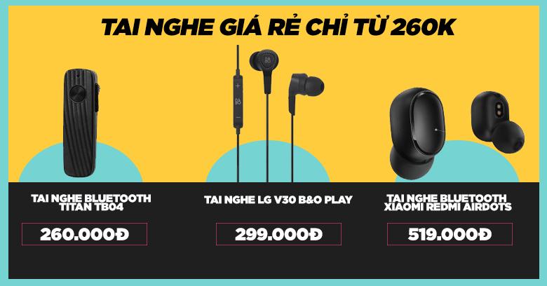 Tai nghe giá rẻ chỉ từ 260.000đ