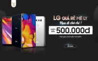 Điện thoại LG G7, V30 và V40 giá rẻ mê ly - Đồng loạt giảm đến 500K