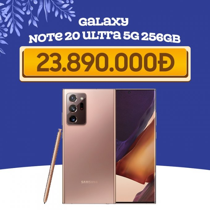 Samsung Galaxy Note 20 Ultra giá chỉ còn 23.8 triệu