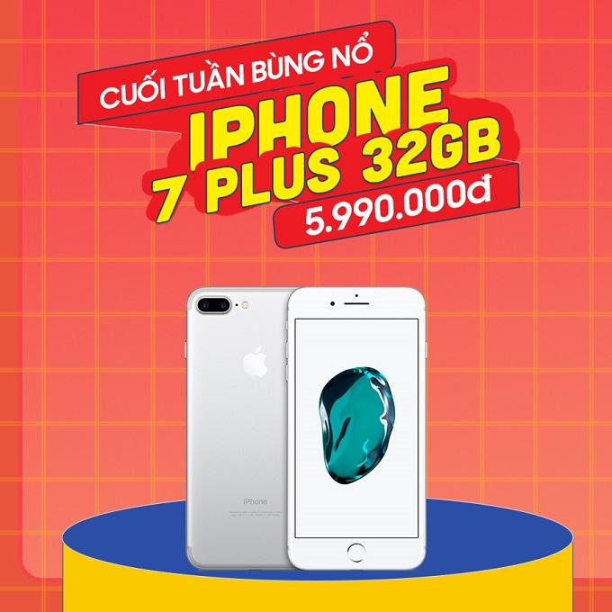 iPhone 7 Plus giá chỉ còn 5.9 triệu