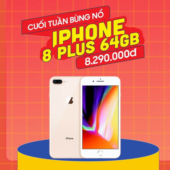 iPhone 8 Plus giá chỉ còn 8.2 triệu