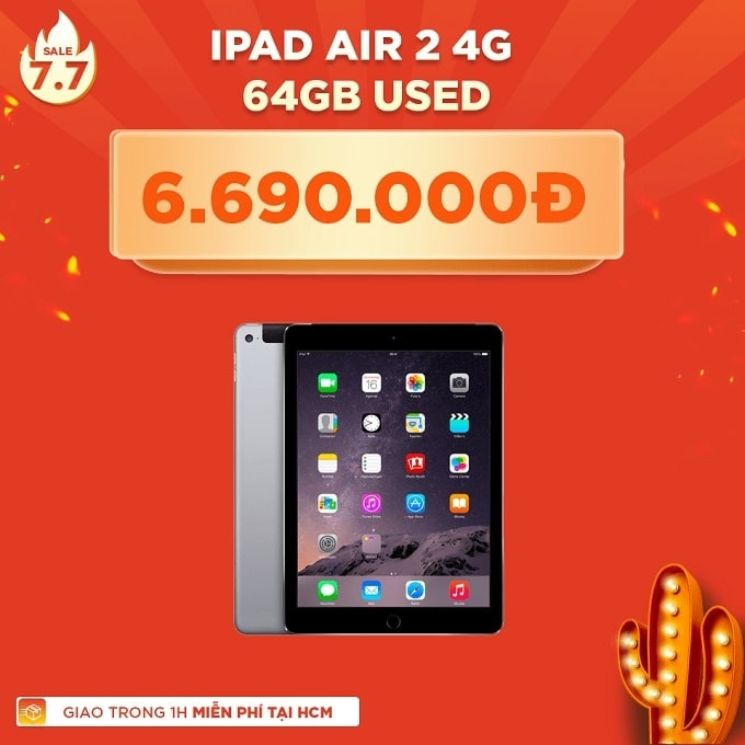iPad Air 2 4G 64GB cũ giảm thêm 2.300.000đ