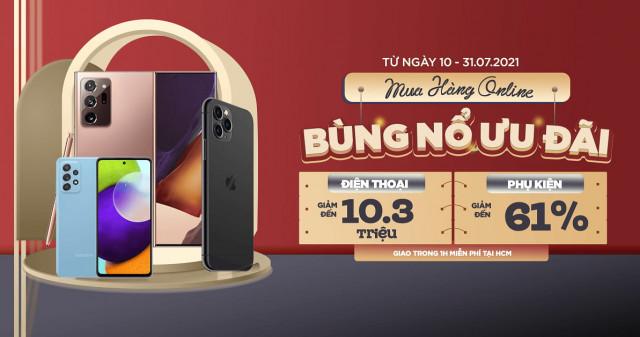 Săn sale Online: iPhone 12, Galaxy S1 Plus 5G, S20 FE giảm đến 10.3 triệu, miễn phí giao hàng