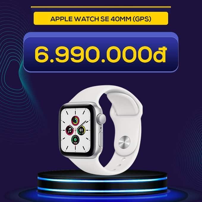 Apple Watch SE 40mm (GPS) (VN/A) giảm thêm 2.000.000đ chỉ còn 6.990.000đ