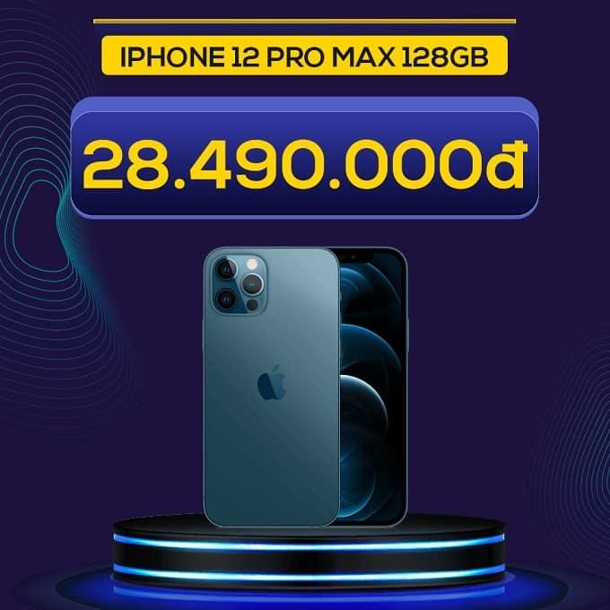 iPhone 12 Pro Max 128GB (VN/A) giảm thêm đến 5.500.000đ chỉ còn 28.490.000đ