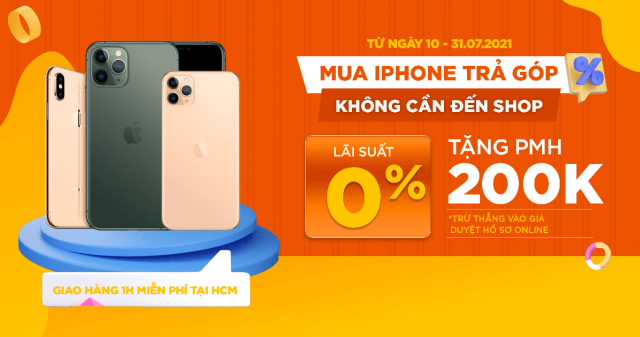 Mua iPhone trả góp dễ dàng, không cần đến shop: Tặng thêm PMH trị giá 200K