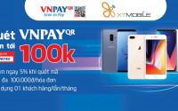 Thanh toán qua VNPAY: Điện thoại, phụ kiện giảm thêm 5% đến 100K