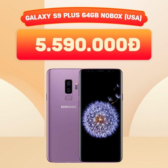 Galaxy S9 Plus 64GB giá chỉ 5,5 triệu đồng