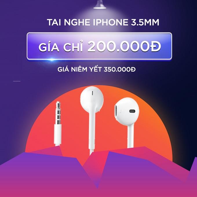 Tai nghe iPhone 3.5mm chính hãng giảm thêm đến 42% chỉ còn 200.000đ (giá niêm yết 350.000đ)