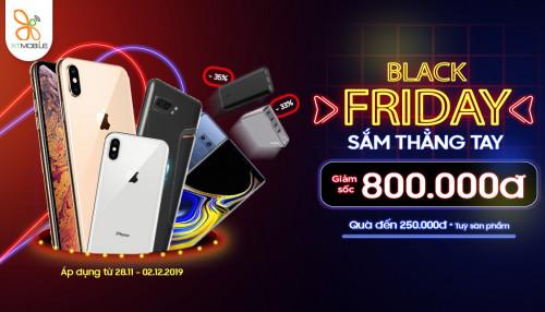 Black Friday - Sắm thẳng tay: Sở hữu điện thoại giá chỉ từ 4,3 triệu