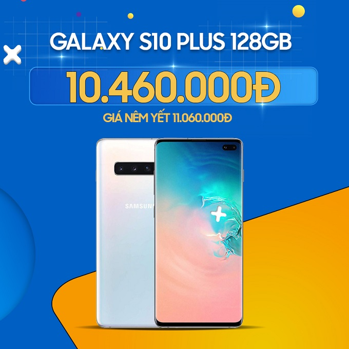 Galaxy S10 Plus Mỹ giảm đến 700 ngàn