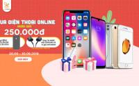 Mua điện thoại online tại XTmobile nhận ngay quà tặng trị giá 250K