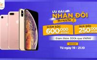 Mua iPhone 7, iPhone 7 Plus, iPhone Xs Max ưu đãi nhân đôi đến 850K