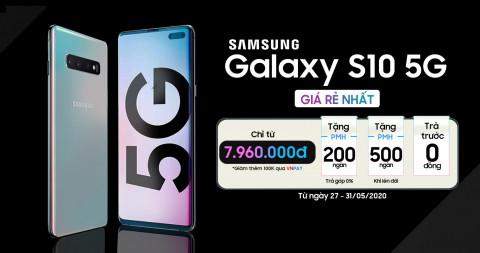 Cuối tháng sale hoành tráng: Mua Galaxy S10 5G giảm chỉ còn 7.9 triệu đồng