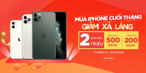 Cuối tháng giảm xả láng: Mua iPhone 11, iPhone 11 Pro và Pro Max giảm đến 2 triệu đồng