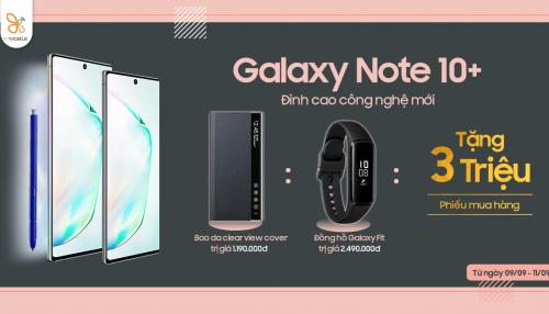 Mua Galaxy Note 10 Plus nhận ngay bộ quà tặng hơn 6 triệu đồng