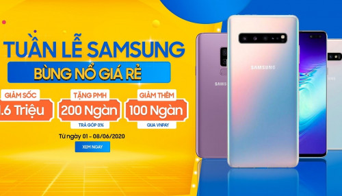 Tuần lễ vàng Samsung: Galaxy S10 5G và S9 Plus giá chạm đáy chỉ từ 5,8 triệu, rẻ nhất thị trường