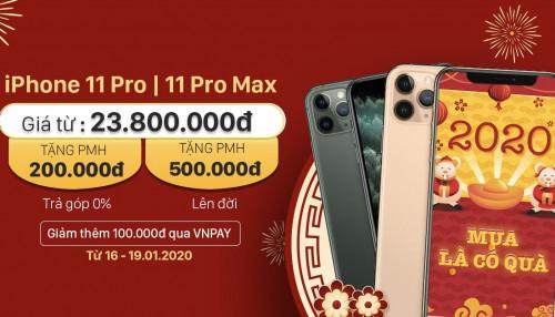 Giá iPhone 11 Pro | 11 Pro Max giảm đến 2 triệu - Mua là có quà