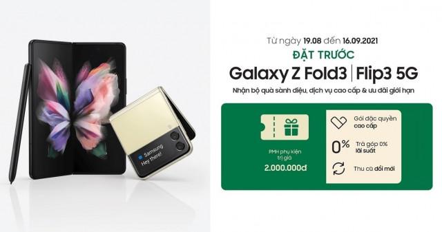 Đặt mua Galaxy Z Fold3  Flip3 - Rước quà khủng trị giá lên đến 2 triệu đồng