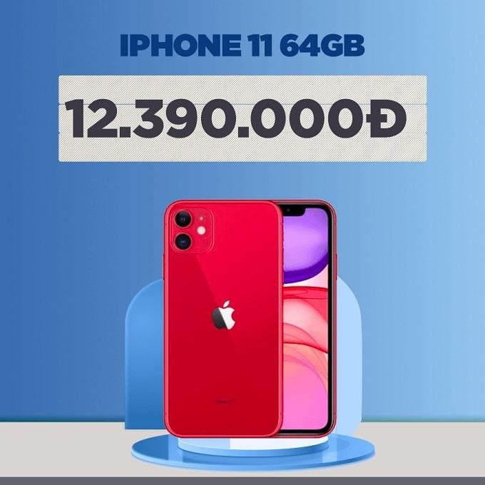 iPhone 11 64GB cũ giảm thêm 2.600.000đ