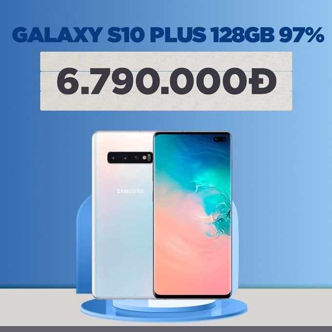 Galaxy S10 Plus 128GB 97% giảm thêm 1.200.000đ
