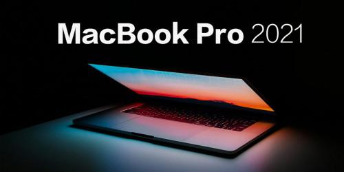 MacBook Pro 2021 được cho là mạnh hơn cả PS5 nhờ vi xử lí M1 Max tân tiến