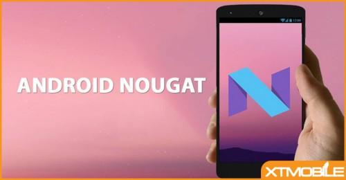Android 7.0 Nougat sẽ được cập nhật phiên bản thử nghiệm cho Galaxy S7 và S7 Edge vào ngày 9 tháng 11?