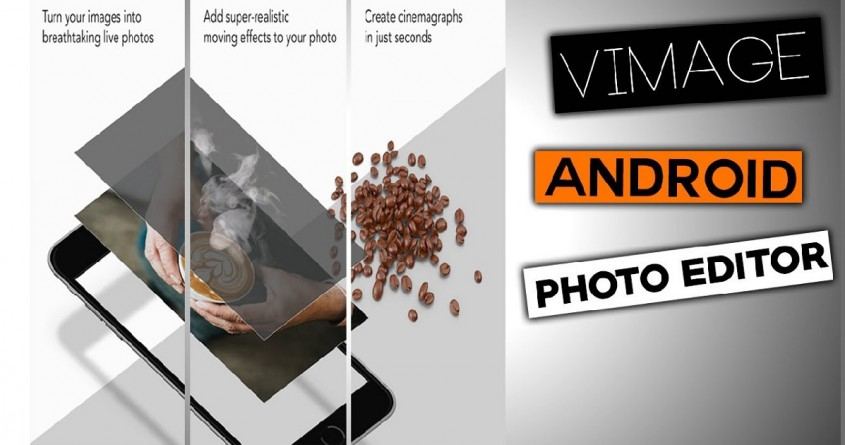 Hướng dẫn sử dụng VIMAGE ứng dụng chỉnh sửa ảnh tốt nhất 2018