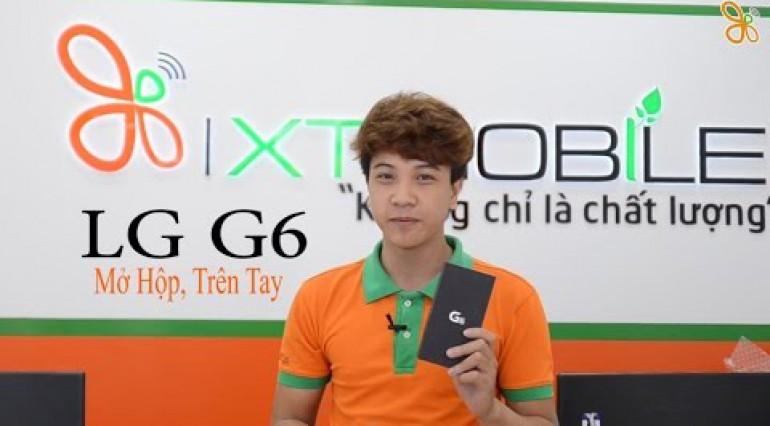 XTmobie | LG G6 mở hộp, trên tay đánh giá nhanh
