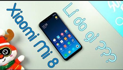 Lí do để mua Xiaomi Mi8 ở thời điểm hiện tại ...