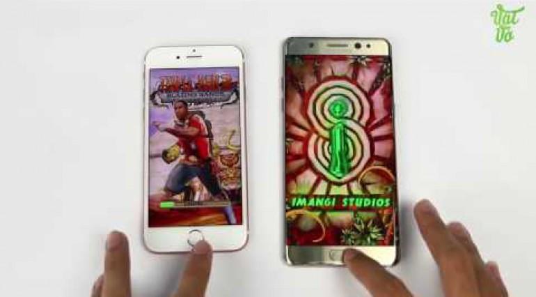 Vật Vờ Speedtest so sánh Galaxy Note 7 HD 720p với iPhone 6s kết quả bất ngờ !
