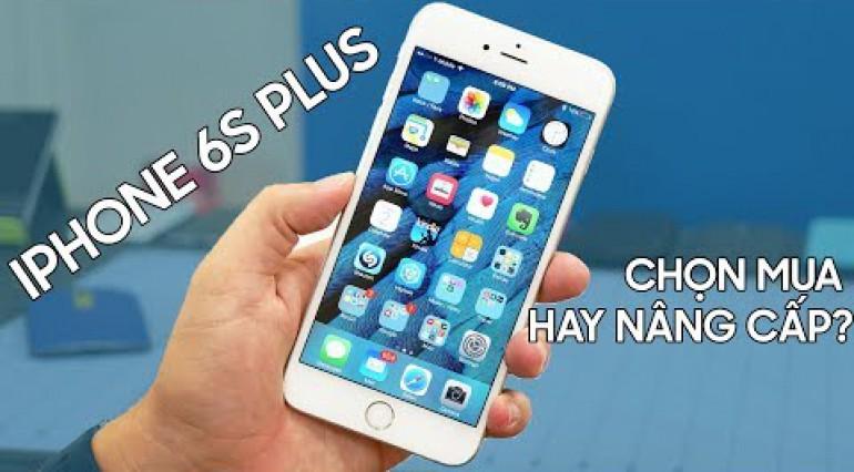 iPhone 6S Plus vs iPhone Xr: Nên nâng cấp ngay không?