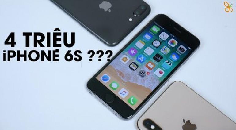 Tầm giá 4 triệu iPhone 6S là tốt nhất ư?