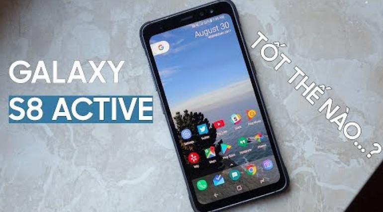 Galaxy S8 Active - Pin khủng 4000mAh giá dưới 7 Triệu