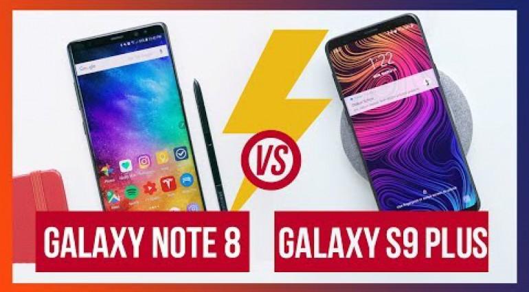 Galaxy Note 8 vs Galaxy S9 Plus: Chọn lựa nào phù hợp?
